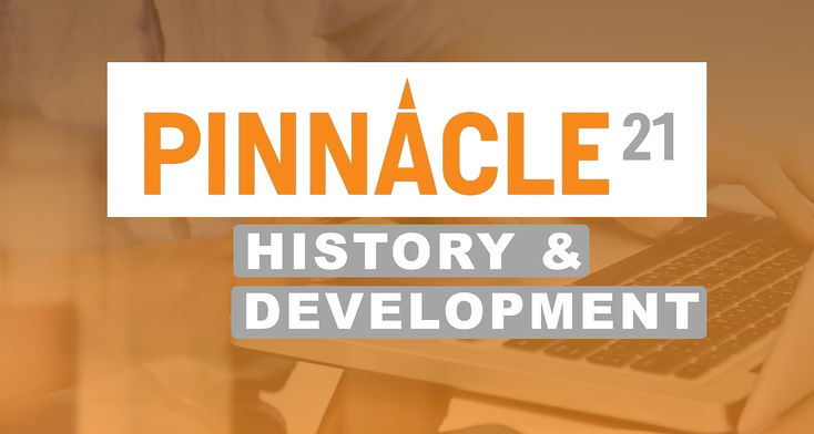 History and Development of Pinnacle 21