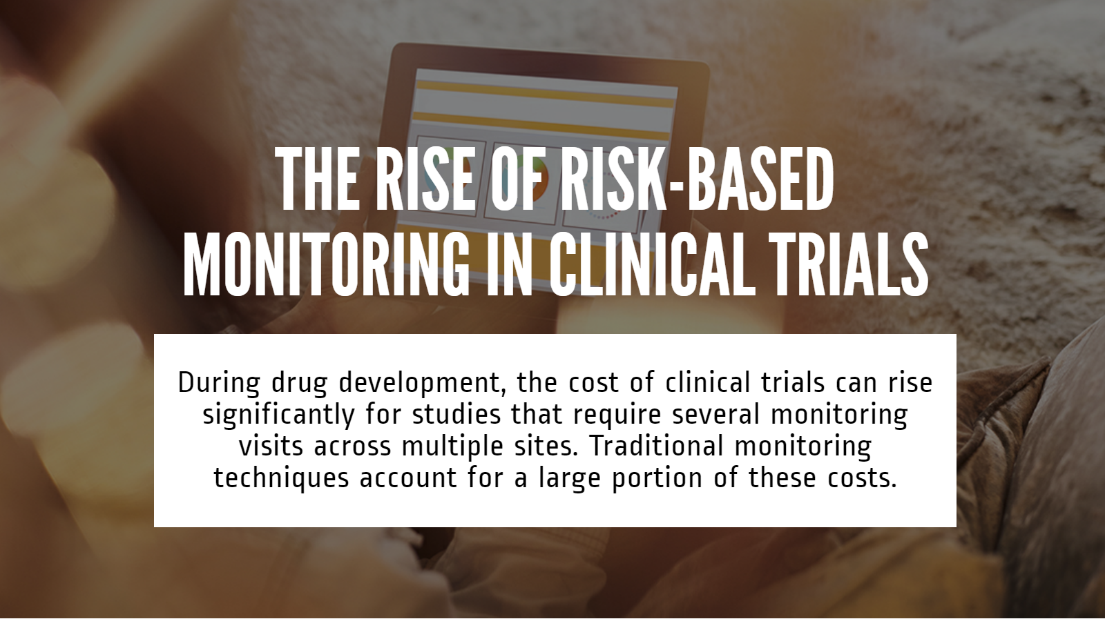 The Rise of Risk Based Monitoring [Infographic] - Featured Image